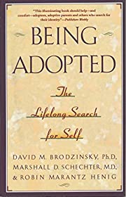 Being Adopted: The Lifelong Search for Self…