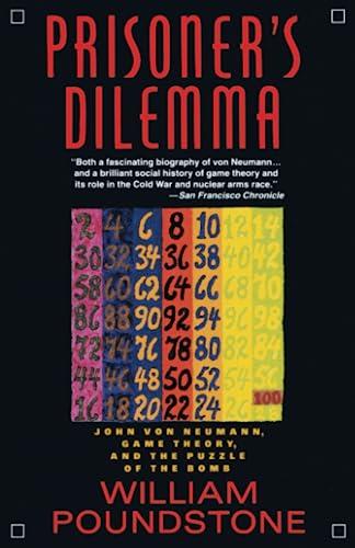 Prisoner's Dilemma, by Poundstone, W