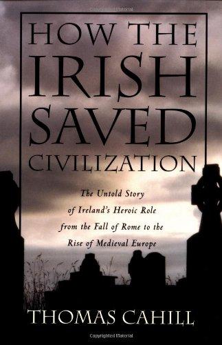 How the Irish saved civilization : the untold story of Ireland