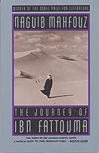 The Journey of Ibn Fattouma by Naguib…