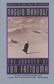 The Journey of Ibn Fattouma de Naguib…