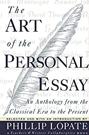 The Art of the Personal Essay: An Anthology…