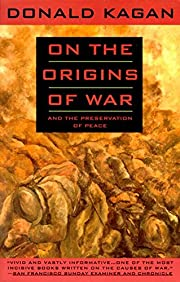 On the Origins of War: And the Preservation…