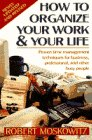 How to Organize Your Work and Your Life af…