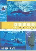 Swimming for Total Fitness: A Progressive…