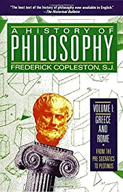 A History of Philosophy, Vol. 1: Greece and…