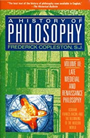 A History of Philosophy, Volume 3: Late…