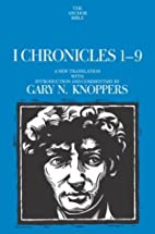I Chronicles 1-9: A New Translation with…