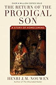 The Return of the Prodigal Son: A Story of…