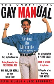 The Unofficial Gay Manual: Living the…