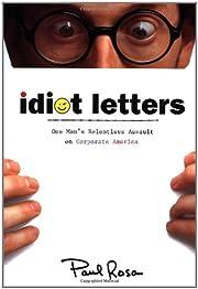 Idiot Letters – tekijä: Paul Rosa