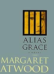 Alias Grace por Margaret Atwood