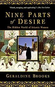 Nine Parts of Desire: The Hidden World of…