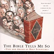 The Bible Tells Me So: Uses and Abuses of…