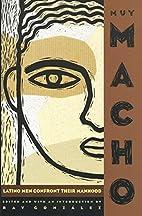 Muy Macho by Ray González