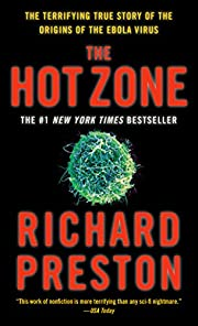 The Hot Zone: The Terrifying True Story of…