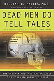 Dead Men Do Tell Tales: The Strange and…