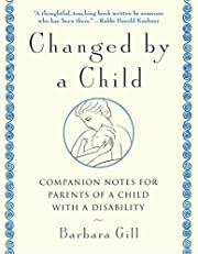 Changed by a Child por Barbara Gill