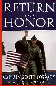 Return with Honor af Scott O'Grady