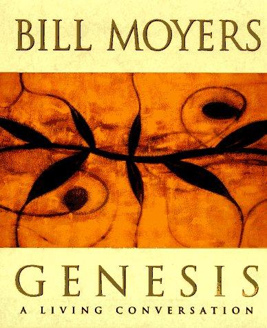 Genesis, Bill D. Moyers