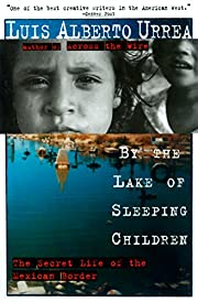 By the Lake of Sleeping Children: The Secret…