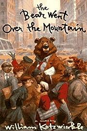 The Bear Went Over the Mountain av William…