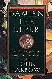 Damien, the leper / by John Farrow
