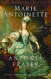 Marie Antoinette : the journey av Antonia…