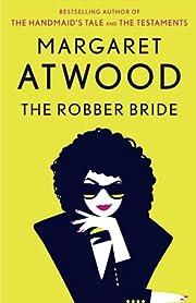 The Robber Bride de Margaret Atwood