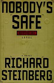 Nobody's Safe por Richard Steinberg
