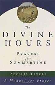 The Divine Hours: Prayers for Summertime--A…
