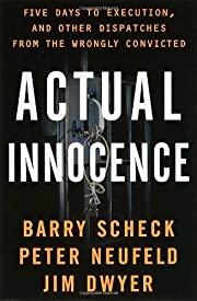 Actual Innocence: Five Days to Execution,…