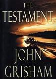 The Testament: A Novel, Grisham, John