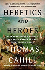 Heretics and Heroes: How Renaissance Artists…