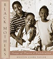 Black Mothers: Songs of Praise and…