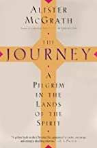 The journey : a pilgrim in the lands of the…