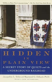 Hidden in Plain View: A Secret Story of…