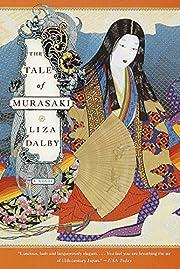 The Tale of Murasaki: A Novel av Liza Dalby