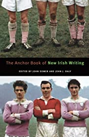 The Anchor Book of New Irish Writing af John…
