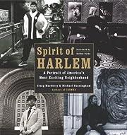 Spirit of Harlem: A Portrait of America's…