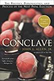 Conclave : the politics, personalities, and process of the next papal election / John L. Allen, Jr