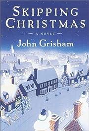 Skipping Christmas por John Grisham