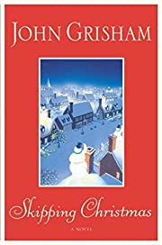 Skipping Christmas af John Grisham