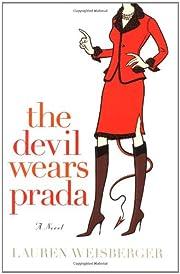 The Devil Wears Prada: A Novel – tekijä:…
