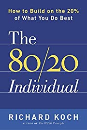 The 80/20 Individual: How to Build on the…