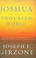 Joshua in a Troubled World: A Story for Our…