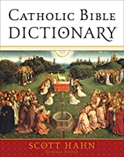 Catholic Bible Dictionary af Scott Hahn