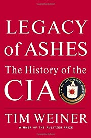 Legacy of Ashes: The History of the CIA por…