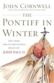The Pontiff in Winter: Triumph and Conflict…