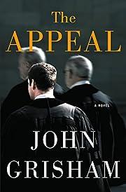 The Appeal: A Novel – tekijä: John…